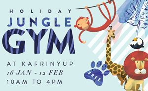 school holidays perth, holiday events free perth, school holidays activities perth, family events perth, things to do school holiday perth, karrinyup jungle gym, jungle gym perth, karrinyup shopping centre