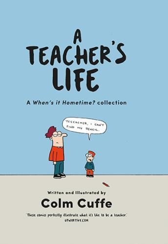 A Teacher's Life: A When It's Hometime Collection