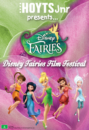 Disney Fairy, Fairies film festival, hoyts cinemas fairies film festival, things to do for kids, july school holidays