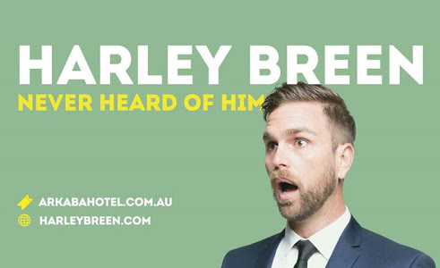 Harley Breen - amazing comedic talent