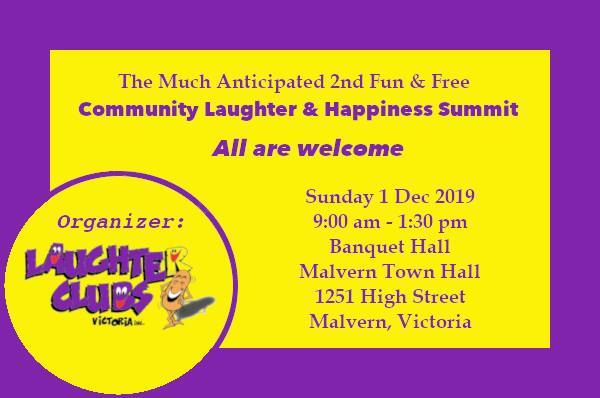 fun and free community laughter & happiness summit 2019, free community event, fun things to do, laughter clubs victoria, malvern town hall, laughter workshop, immerse in happiness, health and wellbeing, mental health, laugh with family and friends
