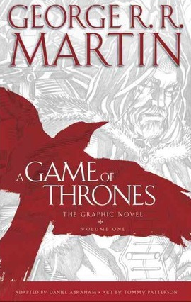 game of thrones, graphic novel, George R. R. Martin, A Game of Thrones the graphic novel, comic
