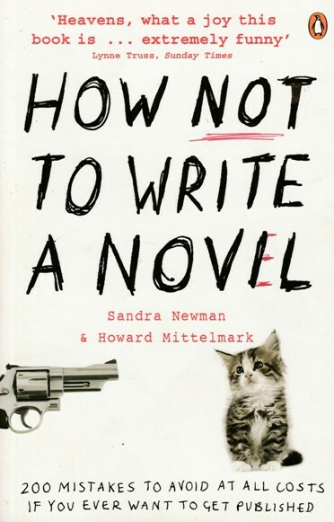 how not to write a novel, book, writing