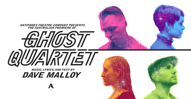 musical, theatre, ghost quartet, broadway, Melbourne