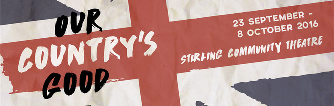 Our Country's Good by Stirling Community Theatre