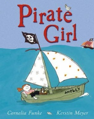 pirate, pirate girl, pirates, books about pirates, female pirates, women pirates, children's books about pirates, kids' books about pirates, Cornelia Funke