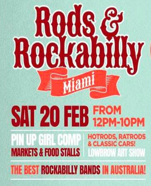 rods and rockabilly, rockabilly festival, miami tavern, free family fun, family event on the gold coast, pinup girls, hotrods, classic cars