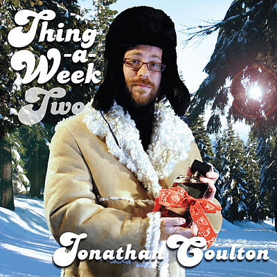 Thing A Week Two, Jonathan Coulton