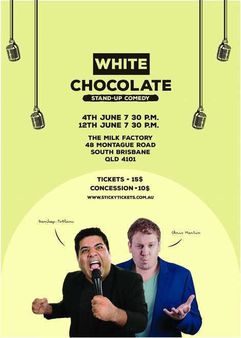 white chocolate, sandeep totlani comedy, chris martin comedian, the milk factory, community event, fun things to do, laugh out loud, date night, night life, brisbane comedy, stage performance, stand up comedy