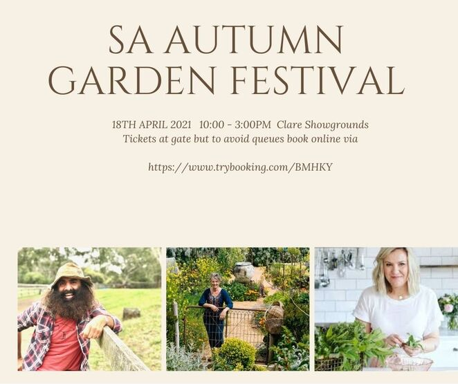 clare, autumn, garden, festival, plants, ornaments, products, workshops, speakers, food, clare valley, April, 2021
