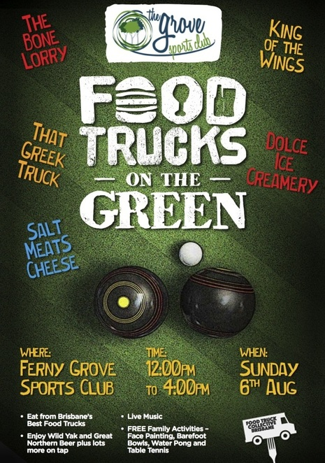 food trucks, on the green, ferny grove, community club, bowls, beer, live music, family friendly