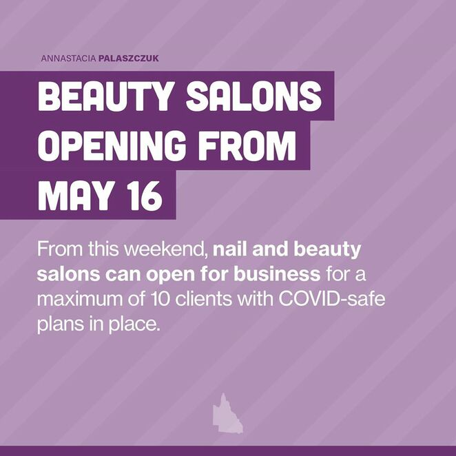 Opening of Beauty and Nail Salons, pamper outlets, hair, hair, everywhere, hairdressing, hair removal, waxing, manicures, pedicures, eyelash extensions, facials, cosmetic injections, massage therapists, therapeutic massage, spray tanning, saunas, water-based spa services, tattooing, body piercing, COVID-safe plan, register of all clients, stay safe, me time