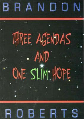 three, agendas, slim, hope, brandon, roberts, book
