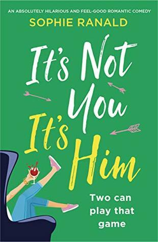 It's Not You It's Him, Sophie Ranald, romance, romance novel, rom com, chick lit, The Daily Grind, contemporary romance