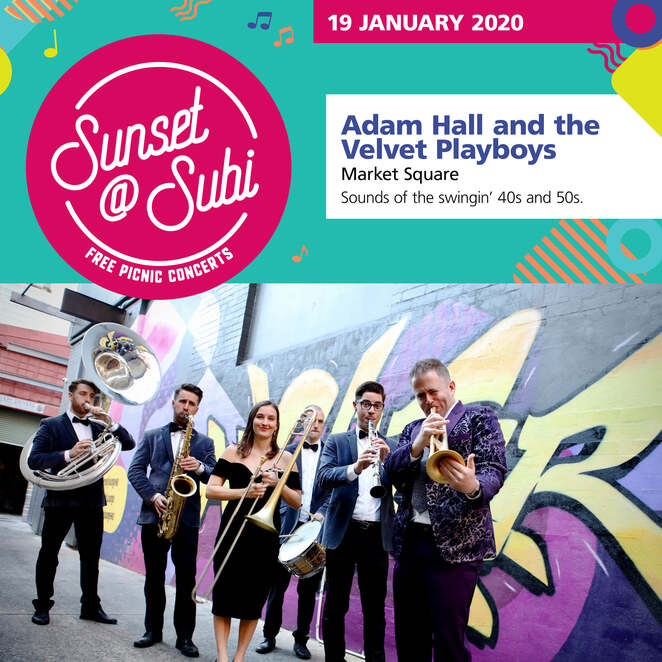 sunset at subi 2019, free picnic concerts 2019, city of subiaco, live music, theatre gardens, market square, lake jualbup parks, christmas show, australia day aussie rock tribute, family fun, grace barbe, renegade, adam hall and the velvet playboys, bnads, murphy's lore, proof the band, festive music, australian girls choir, cathrine summers band, rock, afrobeat, reggae, pop, country music, swinging 40s and 50s, hit songs across the decades, auslan interpreters