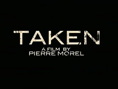 taken 2008 film review everywhere