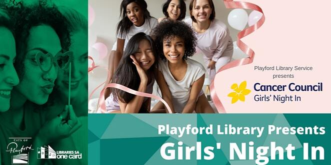 cancer council girls night in, civic centre library, playford library service, charity, fundraiser, community event, fun things to do, cancer council, raffles, donations, science with nitro nat