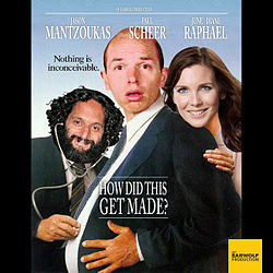 how did this get made, funny podcasts, podcast, podcasts about movies, podcasts to make you laugh