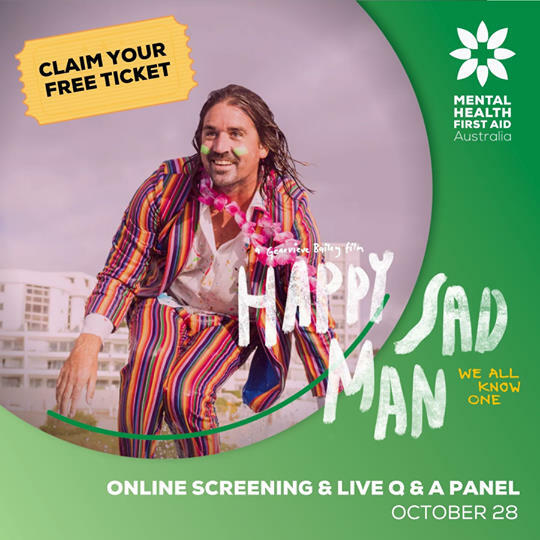 mental health first aid australia, happy sad man film screening, live q&a panel for happy sad man, free movie ticket, documentary, improving relationships, films, fun things to do, community event, cinema, mental health, health and wellbeing