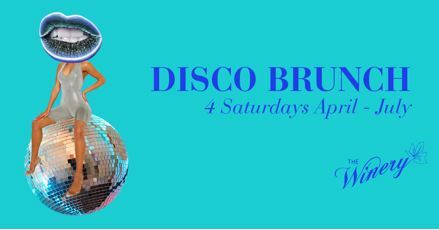 the winery surry hills, bottomless brunch. disco brunch, girld day out sydney