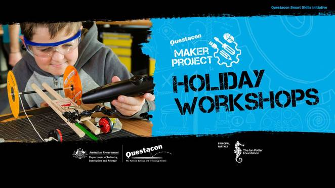 Ian potter foundation, questacon, school holidays, Canberra, 2017, summer holidays,