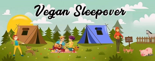 Vegan,sleepover