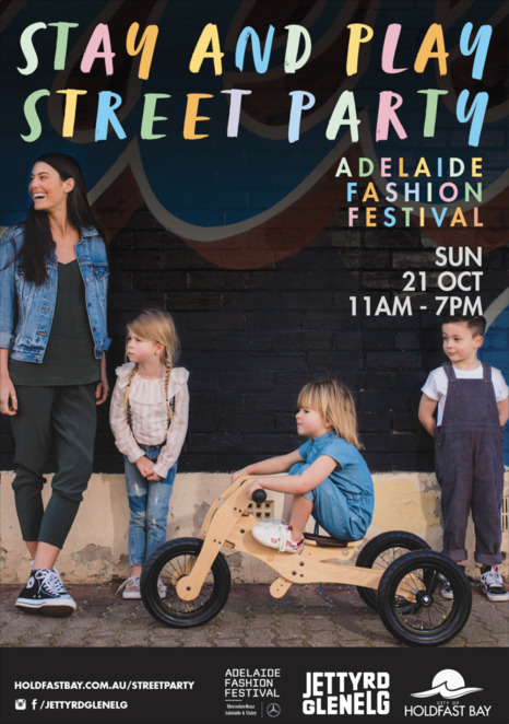 aff stay and play street party 2018, adelaide fashion festival 2018, community event, fun things to do, glenelg, jetty rtoad, fashion parades, live music, children's activities, shopping, markets, kid village, chalk art, bubble artist, cooking demonstrations, fashion precinct, stay and play at the bay, city of holdfast bay, jetty road