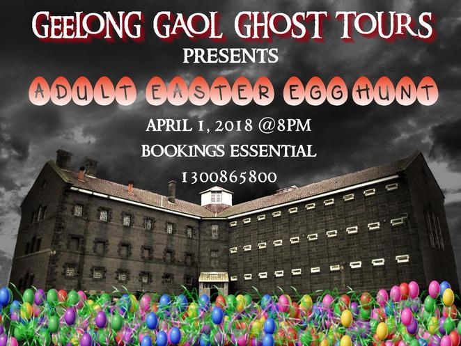 Geelong Gaol, Geelong Jail, Ghost Tour, Egg Hunt, Easter Egg hunt, Geelong, Easter 2018, Twisted History,