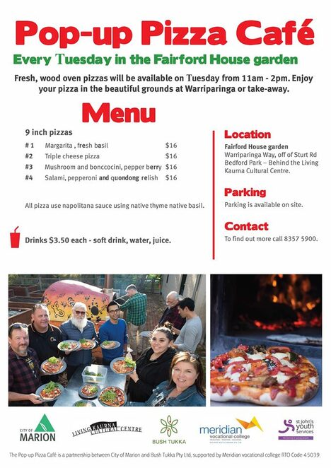Warriparinga, Fairford House, Fairford House garden, pizza, pop-up, pop-up pizza, Living Kaurna Cultural Centre, bush tucker, Australian native food, Aboriginal, indigenous, St John's Youth, City of Marion, native thyme, quandong, native basil, wood-fired pizza, wood-fire pizza oven