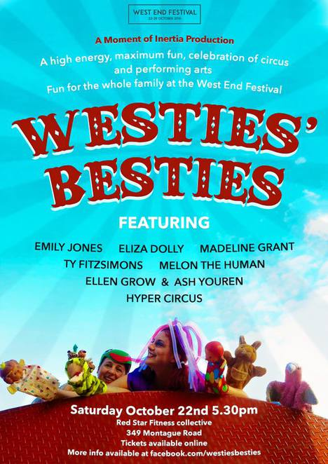 Westies Besties, West End, circus, melon the human