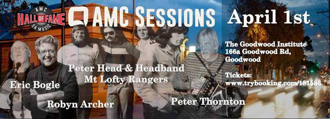 AMC Sessions and SA Music Hall of Fame Inductions: Robyn Archer, Headband, Peter Head and Peter Thornton