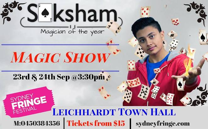 Saksham Magical Madness, Saksham Sharma, Magician, magic show, Sydney Fringe Festival, Sydney Fringe Kids, school holidays, Leichhardt Town Hall, talented kids, child performers, illusionist, award-winning illusionist, shows for kids