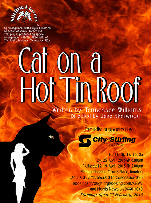 Cat On A Hot Tin Roof, Tennassee Williams, Stirling Theatre, Ron Arthurs