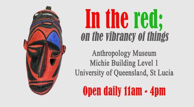 In the Red, Anthropology Museum, St Lucia