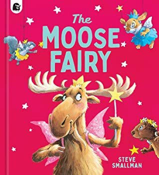 The Moose Fairy, books about acceptance for children, picture book for kids, books about making friends for children, books about making friends for kids, books with a moose