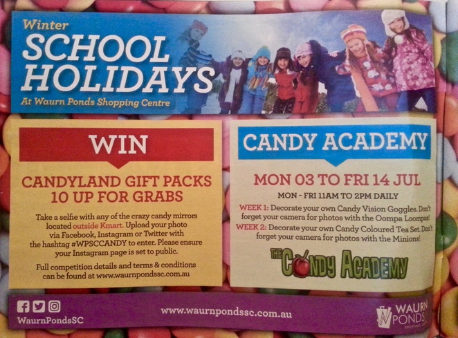 Waurn Ponds, Candy Academy, School Holidays, July 2017, Winter, Geelong, Free, Free stuff for kids,