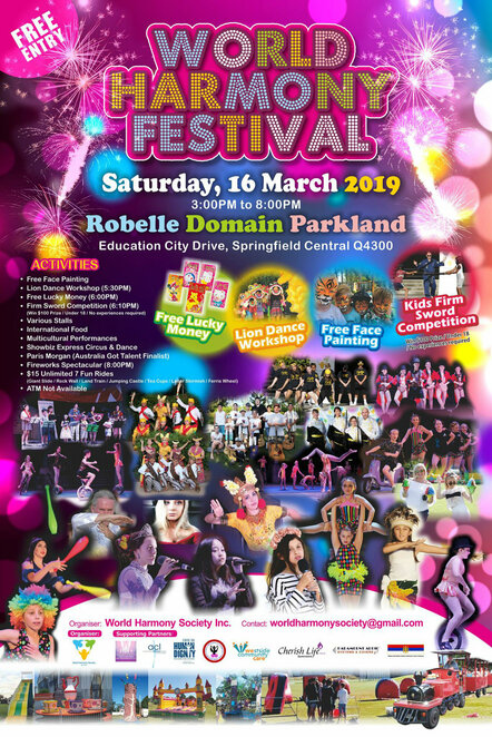 world harmony festival 2019, community event, fun things to do, springfield central, robelle domain parkland, entertainment and activities, kids activities, lion dance workshop, competitions, firm sword competition, international food, market stalls, multicultural performances, showbiz express circus and dance, paris morgan, australia got talent finalist, fireworks spectacular, free event, fun rides, world harmony society inc