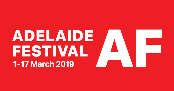 adelaide festival 2019, community event, fun things to do, live gigs, opera, orchestra, theatre, entertainment, date night, night life, choir, physical theatre, dance, family, talks, visual arts, installations, classical music, writers week, contemporary music, food and beverages, music, free events, af exclusive, world premieres, australian premieres