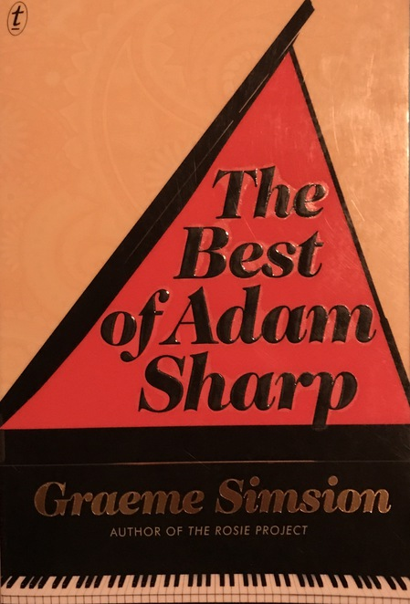 Books, reading, recommendations, The Best of Adam Sharp, Graeme Simsion, indoor activity