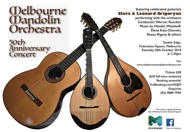 melbourne mandolin orchestra concert 2018, entertainment, orchestra music, community event, shaun rigney, swim two birds, grigoryan brothers, fun things to do, werner ruecker conductor, music by handel, wusthoff, elena kats-chernin, shaun rigney, deakin edge, federation square, slava and leonard grigoryan, fun things to do, music lovers mmo 50th anniversary concert