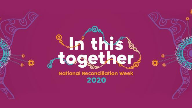 Reconciliation Week 2020 In This Together