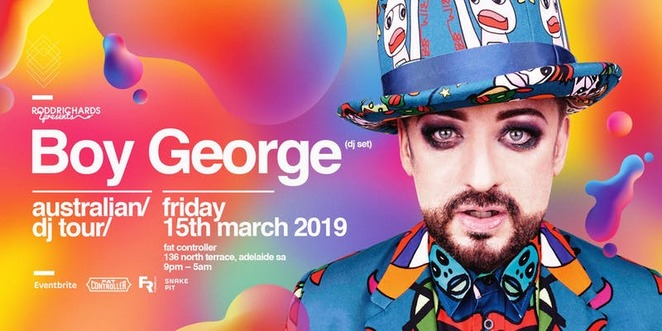 boy george, adelaide, fat controller, march, 2019