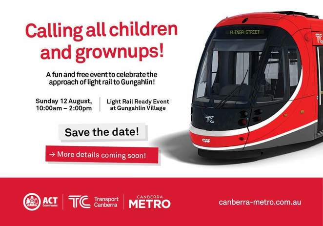 Canberra metro, light rail, event, August, 2018, families, kids, children, events, community,