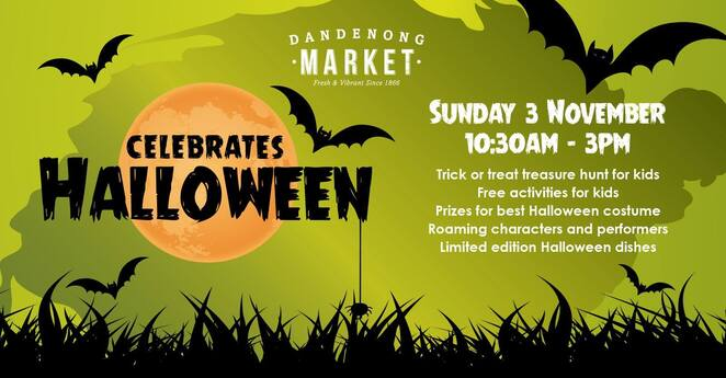 Dandenong, Markets, Free, Food, Halloween, Child Friendly, Family Attractions, Learn Something, Fun for Children