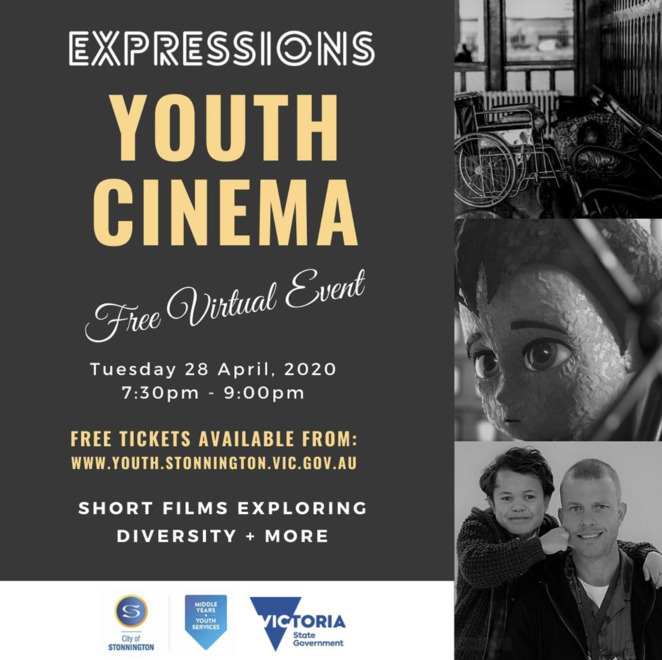 expressions youth cinema 2020, stonnington youth 2020, free virtual youth cinema event, short films for free, exploring diversity in film free, city of stonnington, middle years youth services, victoria state government, film, art, fun things to do, community event, films in isolation, covid-19, corona virus