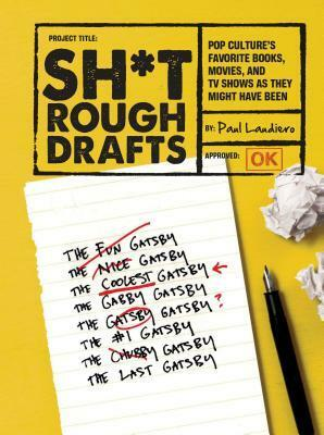 shit rough drafts, writing, humour, books about humour, writer humour