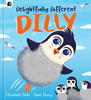 Delightfully Different Dilly, penguin book, books about being different for kids, children's books about being different, children's books about disability, books about disability for kids