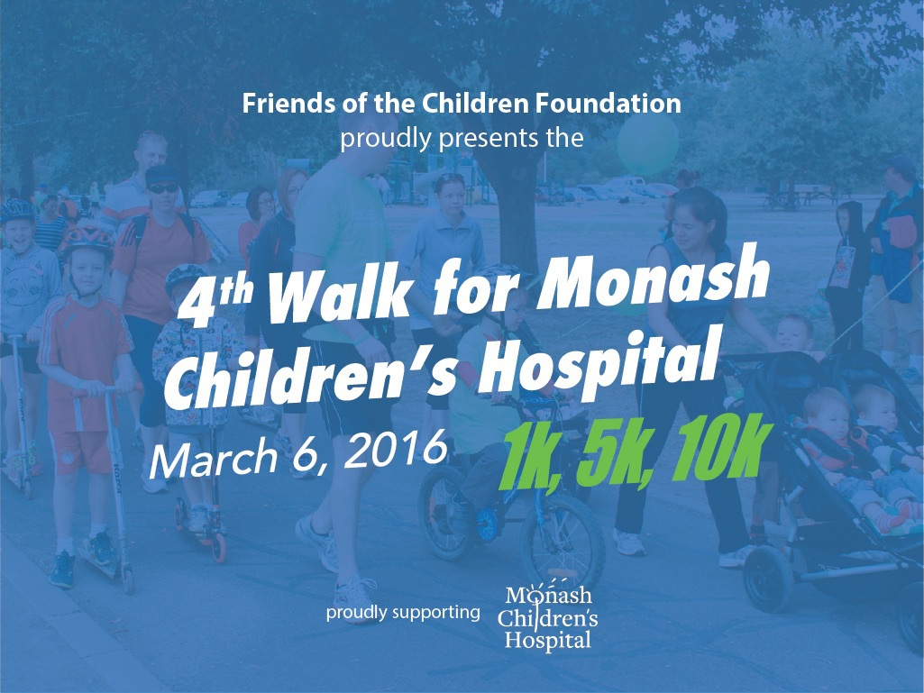 Walk for Monash Children's Hospital 2016 - Melbourne