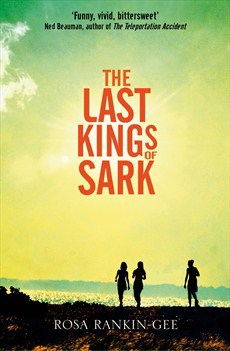 Rosa Rankin-Gee, The Last Kings of Sark, new book