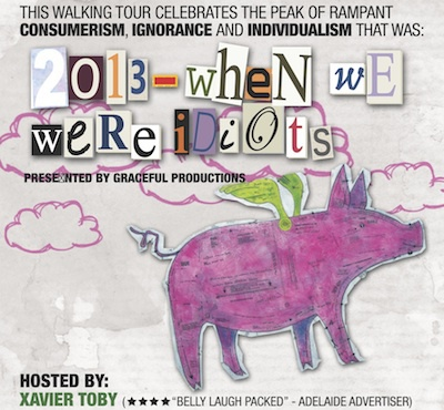 When We Were Idiots (A Walking Tour), anywhere theatre festival